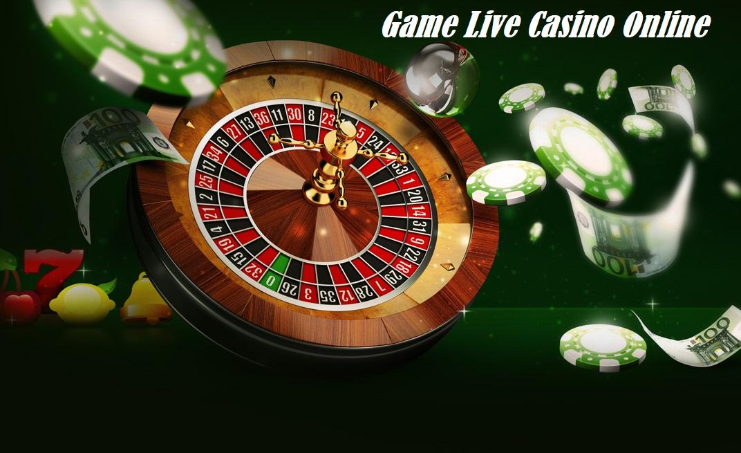 Game Live Casino Online