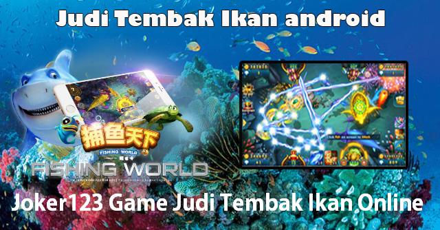 Joker123 Game Judi Tembak Ikan Online